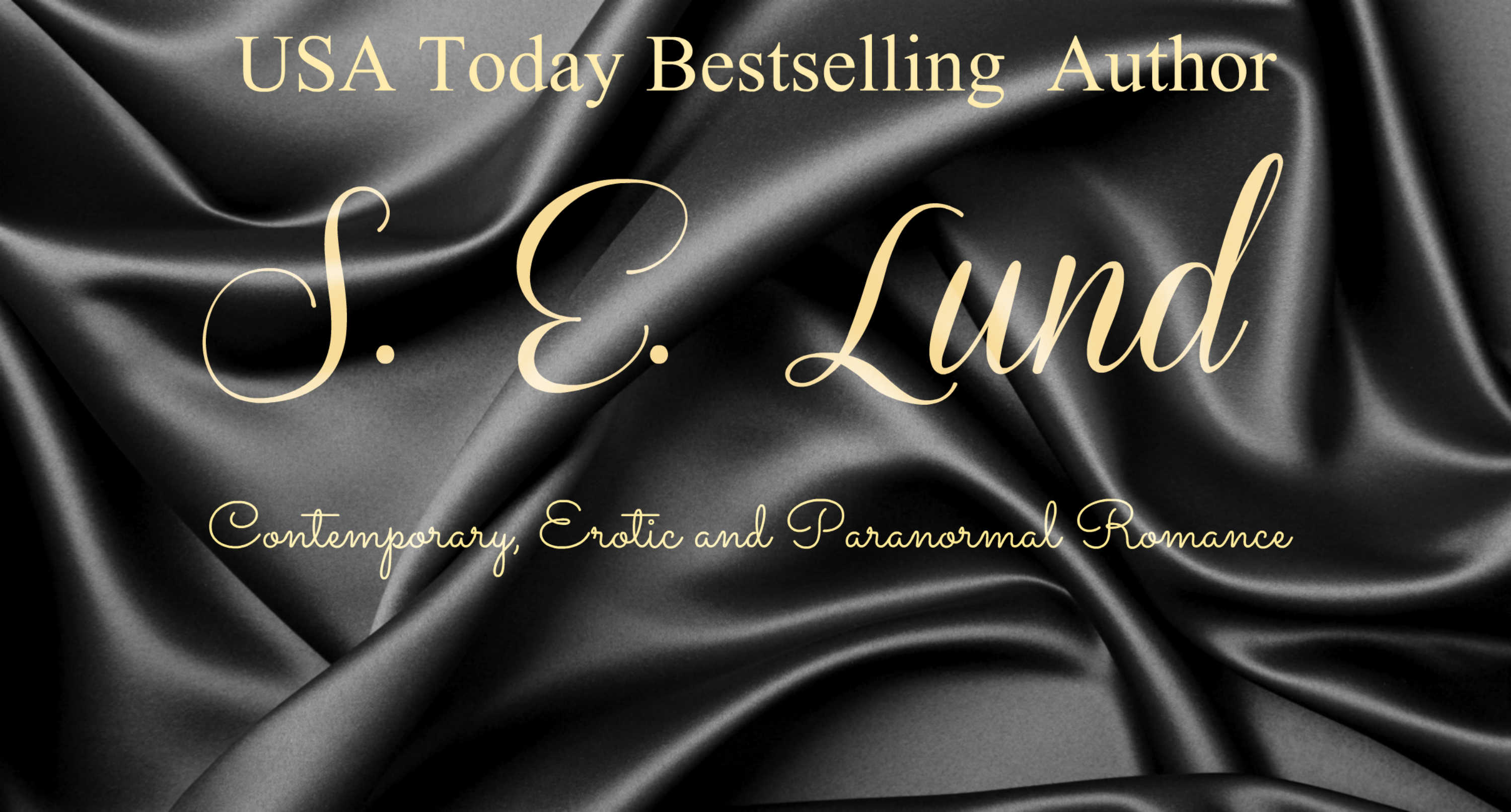 USA Today Bestselling Author S. E. Lund