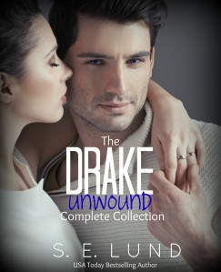 The Drake Unwound Complete Collection - S. E. Lund
